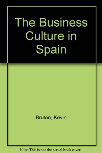 9780750618311: The Business Culture in Spain
