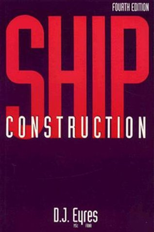 9780750618427: Ship Construction, Fourth Edition