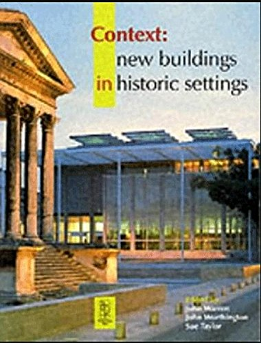 9780750618960: Context: New Buildings in Historic Settings