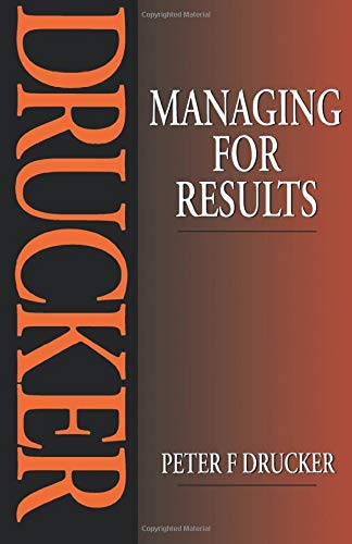 9780750619073: Managing for Results: Economic Tasks and Risk-Taking Decisions