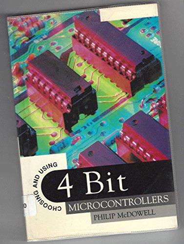9780750619165: Choosing and Using 4 Bit Microcontrollers