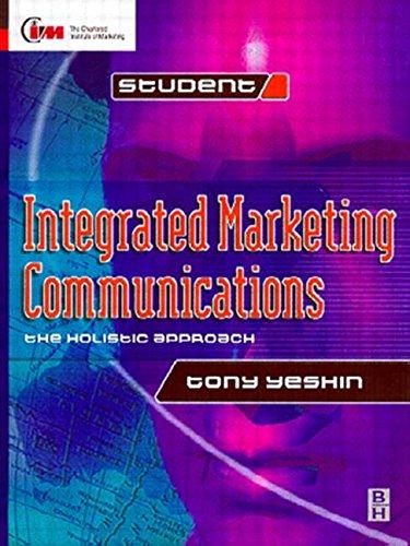 9780750619233: Integrated Marketing Communications (Cim Student Series)