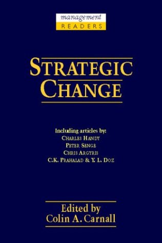 Strategic Change (Management Readers): Carnall, Colin