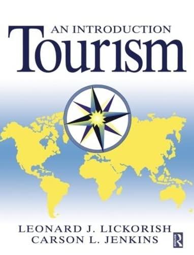 Introduction to Tourism: Lickorish, Leonard J