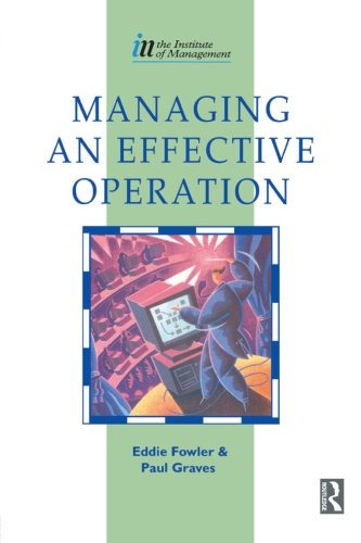 9780750620314: Managing an Effective Operation (Institute of Management Series)