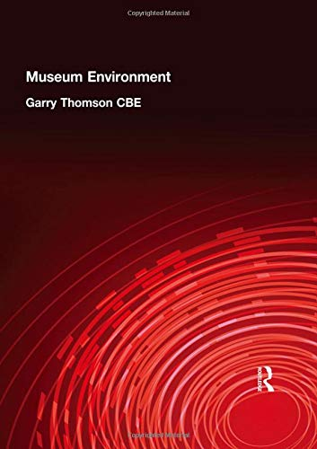 9780750620413: The Museum Environment, 2nd Edition (Butterworth-Heinemann Series in Conservation and Museology)