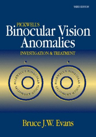 9780750620628: Pickwell's Binocular Vision Anomalies: Investigation and Treatments