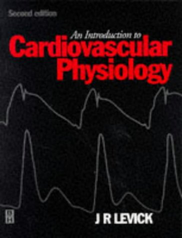 9780750621670: INTRODUCTION TO CARDIOVASCULAR PHYSIOLOGY 2E
