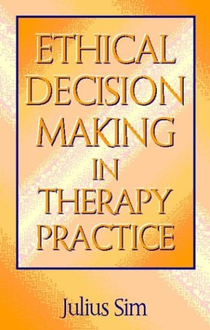 9780750621731: Ethical Decision Making in Therapy Practice