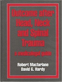 Outcome After Head, Neck & Spinal Trauma, 1e