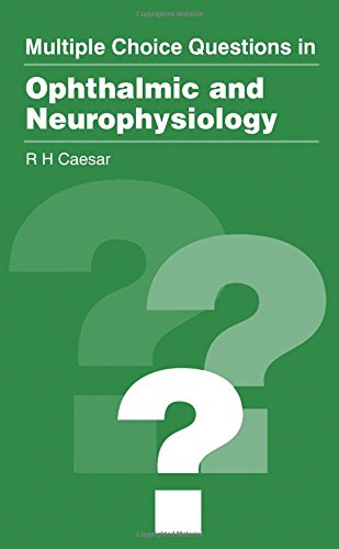 9780750621861: Multiple Choice Questions in Ophthalmic and Neurophysiology, 2e