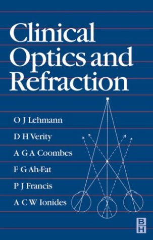Clinical Optics and Refraction (MCQS): O. J. Lehmann