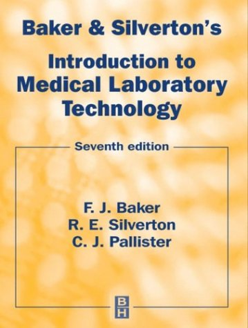 Baker and Silverton's Introduction to Medical Laboratory: F. J. Baker,
