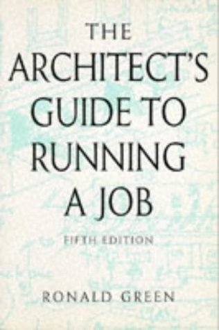 9780750622066: Architects Guide to Running a Job, Fifth Edition (Butterworth Architecture Management Guides)
