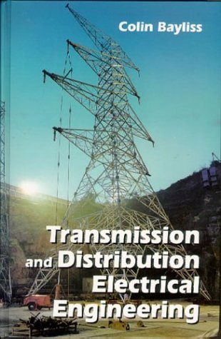 9780750622875: Transmission and Distribution Electrical Engineering
