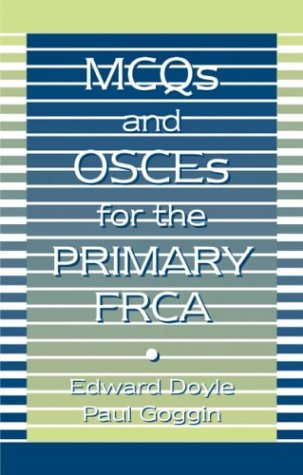 9780750623384: MCQS and OSCES for the Primary FRCA