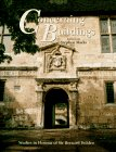 9780750623506: Concerning Buildings: Studies in Honour of Sir Bernard Feilden CBE (Conservation and Museology)