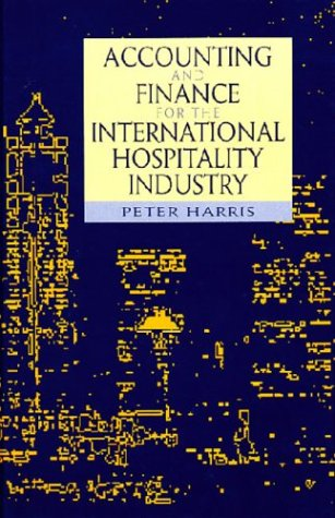 9780750623810: Accounting and Finance for the International Hospitality Industry
