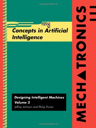 9780750624039: Mechatronics Volume 2: Concepts in Artifical Intelligence