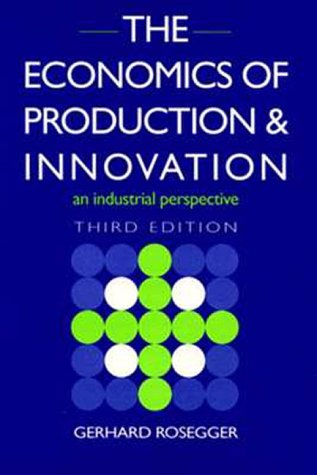 9780750624336: The Economics of Production and Innovation, Third Edition: An industrial perspective
