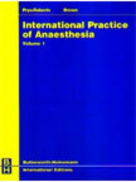 9780750624343: International practice of anaesthesia