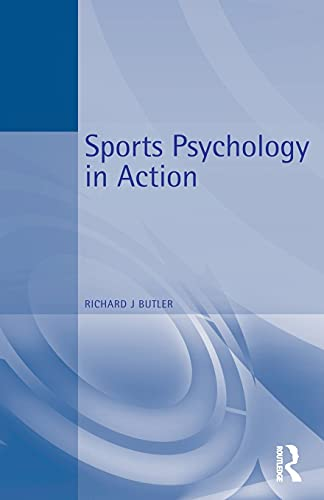 9780750624367: Sports Psychology in Action