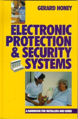 9780750625012: Electronic Protection and Security Systems: A Handbook for Installers and Users