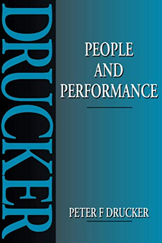 9780750625029: People and Performance: The Best of Peter Drucker on Management