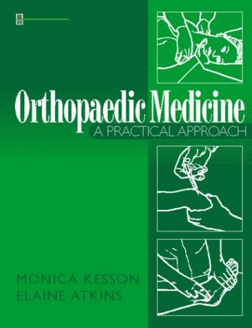9780750625432: Orthopedic Medicine: A Practical Approach