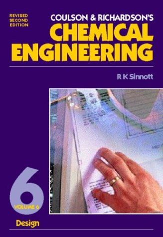9780750625586: Coulson and Richardson's Chemical Engineering: Chemical Engineering Design v. 6 (Coulson & Richardson's Chemical Engineering)