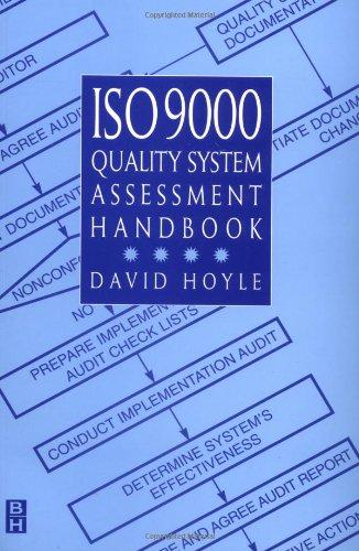 ISO 9000 Quality System Assessment Handbook: Hoyle, David