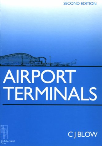 9780750625852: Air Terminals (Butterworth Architecture Library of Planning & Design)