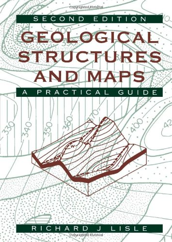 9780750625883: Geological Structures and Maps: A Practical Guide