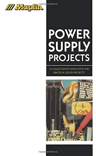 9780750626026: Maplin Power Supply Projects (Maplin Project Series)