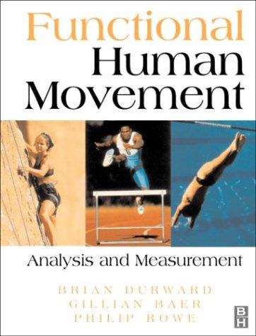 9780750626071: Functional Human Movement: Measurement and Analysis, 1e