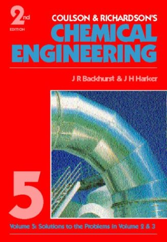 9780750626125: Chemical Engineering Volume 5, Second Edition (Coulson & Richardson's chemical engineering)