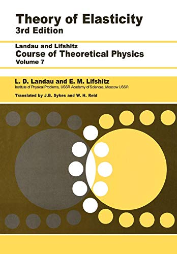9780750626330: Theory of Elasticity, Third Edition: Volume 7 (Course of Theoretical Physics)