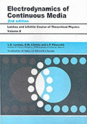 9780750626347: Electrodynamics of Continuous Media: Volume 8 (Course of Theoretical Physics)