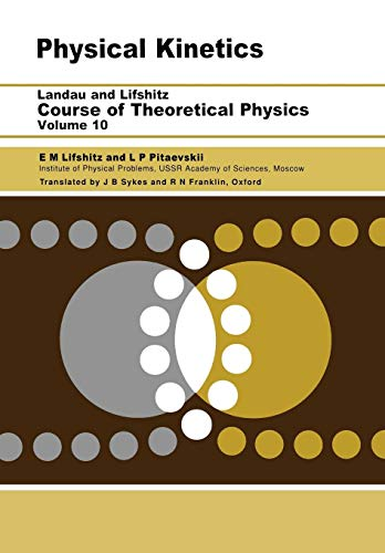 9780750626354: Physical Kinetics: Volume 10 (Course of Theoretical Physics S)