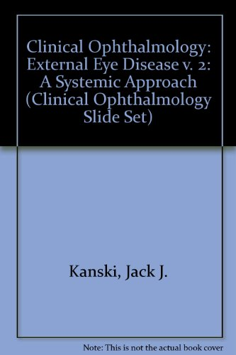 9780750626460: External Eye Disease (Clinical Ophthalmology Slide Set)