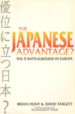 9780750627412: The Japanese Advantage?: The IT battleground in Europe: Competitive IT Strategies Past, Present and Future