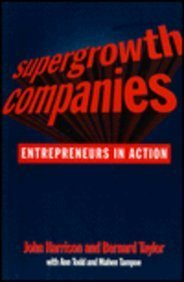 9780750627504: Supergrowth Companies: Entrepreneurs in Action