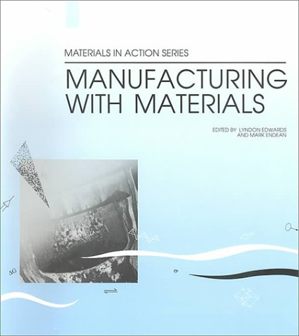 Manufacturing with Materials: Edan Edwards