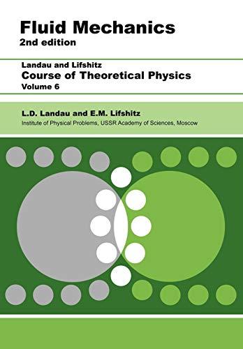 9780750627672: Fluid Mechanics: Volume 6 (Course of Theoretical Physics)
