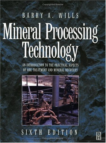 9780750628389: Mineral Processing Technology, Sixth Edition