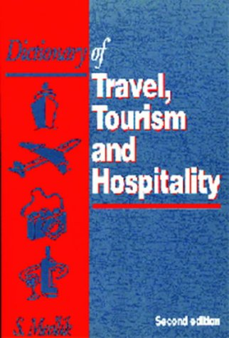 9780750628648: Dictionary of Travel, Tourism and Hospitality