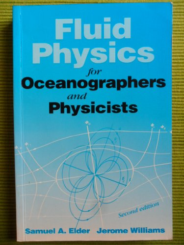 9780750629584: Fluid Physics for Oceanographers and Physicists, Second Edition