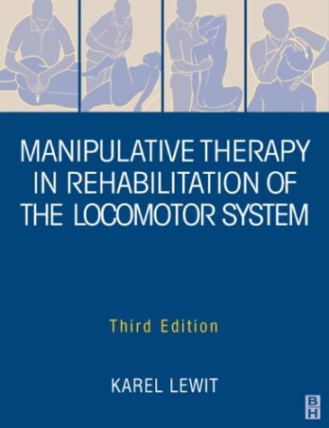 9780750629645: Manipulative Therapy in Rehabilitation Locomotor System