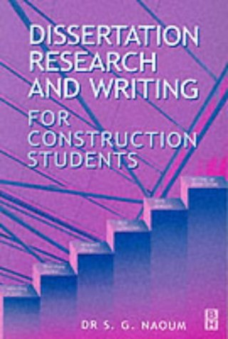 Dissertation research writing construction students naoum