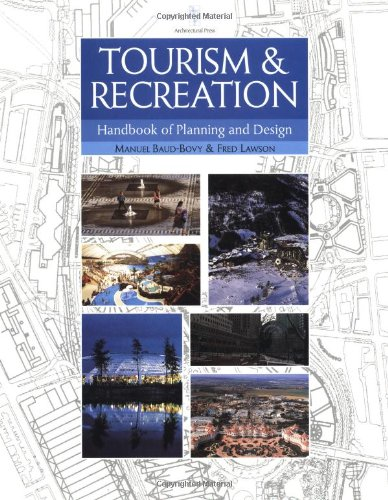 Tourism and Recreation Handbook of Planning and: Baud-Bovy, Manuel, Lawson,